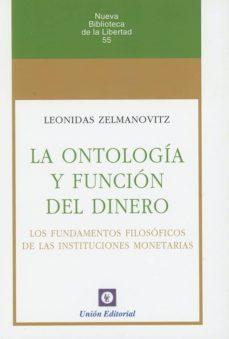 la ontología y función del dinero-leonidas zelmanovitz-9788472097438