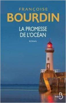 la promesse de l ocean-françoise bourdin-9782714454126