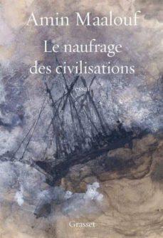 le naufrage des civilisations-amin maalouf-9782246852179
