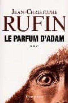 le parfum d adam-jean-christophe rufin-9782081201231