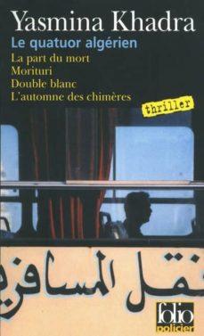 le quatuor algerien: les enquêtes du commissaire llob-yasmina khadra-9782070357550