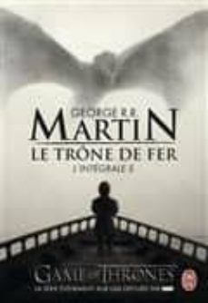 le trône de fer : l intégrale vol 5 (le bûcher d un roi; les dragons de meereen; une danse avec les dragons-george r.r. martin-9782290107096