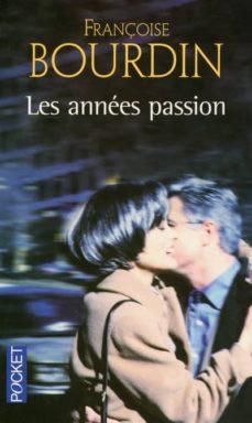 les annees passion-françoise bourdin-9782266145893