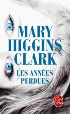 les annees perdues-mary higgins clark-9782253166320
