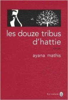les douze tribus d hattie-ayana mathis-9782351780718