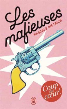 les mafieuses-pascale dietrich-9782290210246