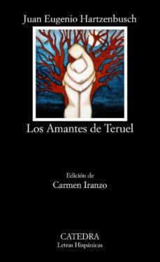 los amantes de teruel (5ª ed.)-juan eugenio hartzenbusch-9788437602745