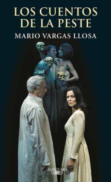 los cuentos de la peste-mario vargas llosa-9788420419169