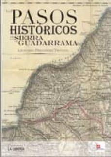 los pasos historicos de la sierra de guadarrama-leonardo fernandez troyano-9788498732801