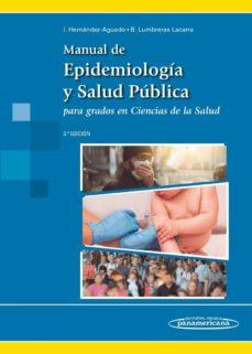 manual de epidemiología y salud pública para grados en ciencias de la salud (3ª edicion)-9788491101734