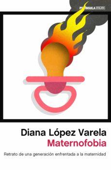 maternofobia-diana lopez varela-9788499428147