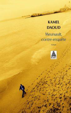 meursault, contre-enquete (prix des cinq continents de la francophonie 2014; prix-kamel daoud-9782330064488