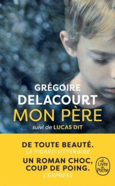 mon père-gregoire delacourt-9782253241041