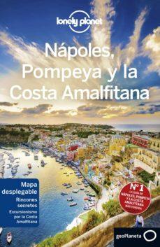 napoles, pompeya y la costa amalfitana 2019 (lonely planet) (3ª ed.)-9788408201458