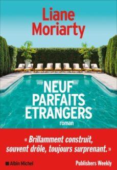 neuf parfaits étrangers-liane moriarty-9782226442963