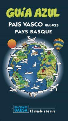 pais vasco frances 2020 (guia azul) (2ª ed.)-iñigo boulandier-9788417823887