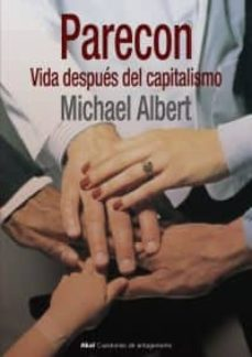parecon: vida despues del capitalismo-michael albert-9788446020653