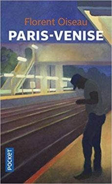 paris-venise-florent oiseau-9782266286978