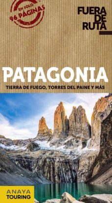 patagonia 2020 (3ª ed.) (fuera de ruta)-gabriela pagella rovea-9788491582533