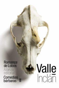 romance de lobos (comedias bárbaras ii)-ramon maria del valle-inclan-9788491814948