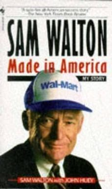 sam walton: made in america-sam walton-john huey-9780553562835