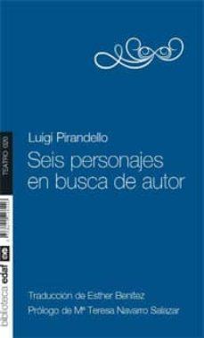 seis personajes en busca de autor-luigi pirandello-9788441428126