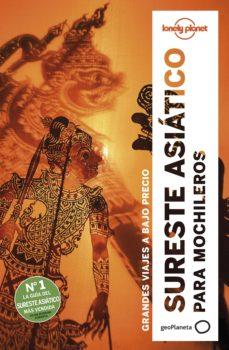 sureste asiatico para mochileros 2019 (lonely planet) (6ª ed.)-9788408197379