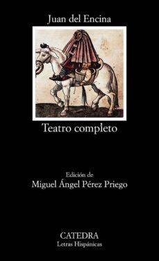 teatro completo (3ª ed.)-juan del encina-9788437610207
