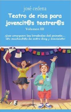 teatro de risa para jovencit@s teatrer@s -vol.3-jose cedena-9788416947775