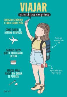 viajar para chicas con prisas-georgina geronimo-carla llamas peña-9788408208266