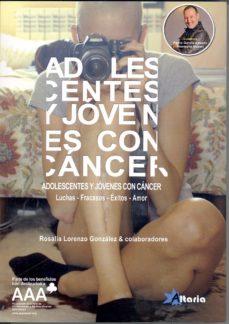 adolescentes y jovenes con cancer-rosalia lorenzo gonzalez-9788494184482