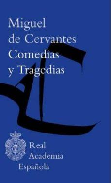 comedias y tragedias (2 vols)-miguel de cervantes saavedra-9788467046250