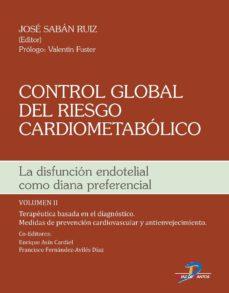 control global del riesgo cardiometabolico (vol. ii): la difusion endotelial como diana preferencial-josé sabán ruiz-9788499699752