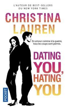dating you, hating you-christina lauren-9782266282918