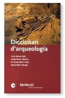 diccionari d arqueologia-9788439358008