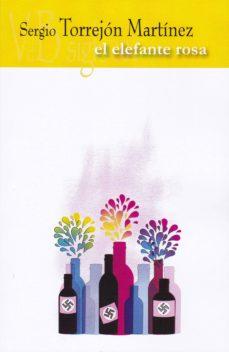 el elefante rosa-sergio torrejon martinez-9788415510949