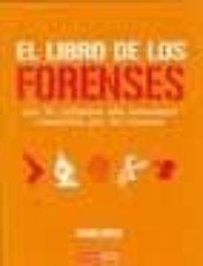 el libro de los forenses: los 50 crimenes mas horrendos resueltos por la ciencia-david owen-9788475566368