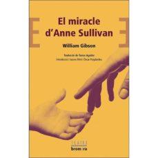 el miracle d anne sullivan-william gibson-9788490262603