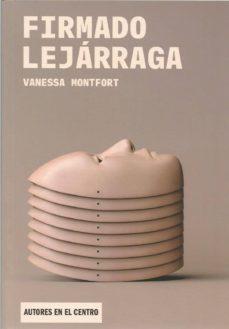 firmado lejarraga-vanessa montfort-9788490413524
