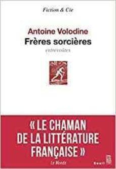 freres sorcieres-antoine volodine-9782021363753