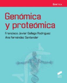 genómica y proteómica-francisco javier gallego rodríguez-9788491714248