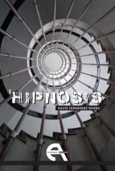 hipnosis; la colonia-david fernandez rivera-9788492531745
