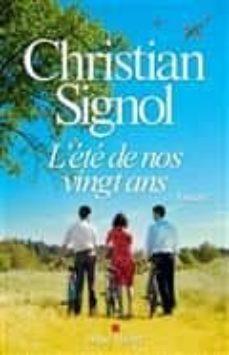 l été de nos vingt ans-christian signol-9782226400390