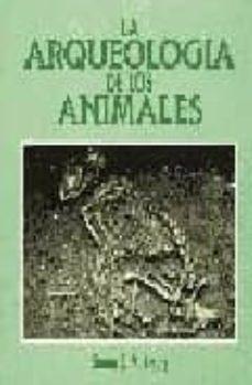 la arqueologia de los animales-simon j.m. davis-9788472900578