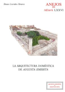 la arquitectura domestica de augusta emerita-alvaro corrales alvarez-9788400101381