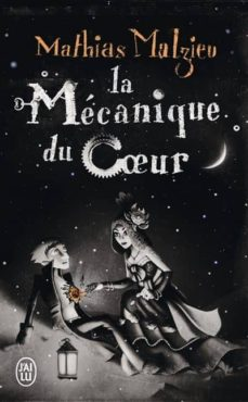 la mecanique du coeur-mathias malzieu-9782290012451