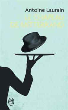 le chapeau de mitterrand-9782290057261