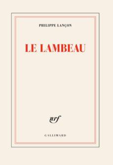 le lambeau (prix femina 2018)-9782072689079