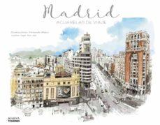 madrid: acuarelas de viaje-jose paz saz-9788491581079