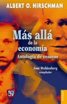 mas alla de la economia: antologia de ensayos-albert o. hirschman-9786071621290
